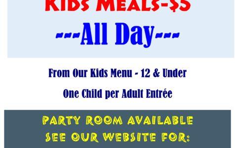 Kids Meals $5!!